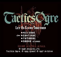 Tactics Ogre: Let Us Cling Together (PlayStation) - The