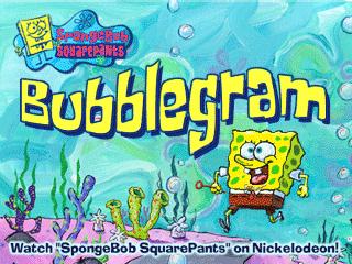 Spongebobs Bubblegram Game The Cutting Room Floor