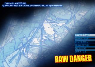 Raw Danger - The Cutting Room Floor