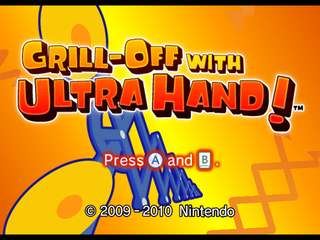 Grill-Off with Ultra Hand! - The Cutting Room Floor