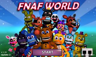 FNAF World - The Cutting Room Floor